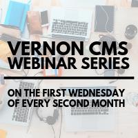Vernon CMS Webinar Series